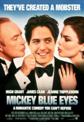 Голубоглазый Микки / Mickey Blue Eyes (1999)