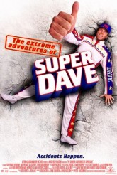 Невероятные приключения Супер Дэйва / The Extreme Adventures of Super Dave (2000)