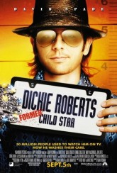 Дикки Робертс: Звездный ребенок / Dickie Roberts: Former Child Star (2003)